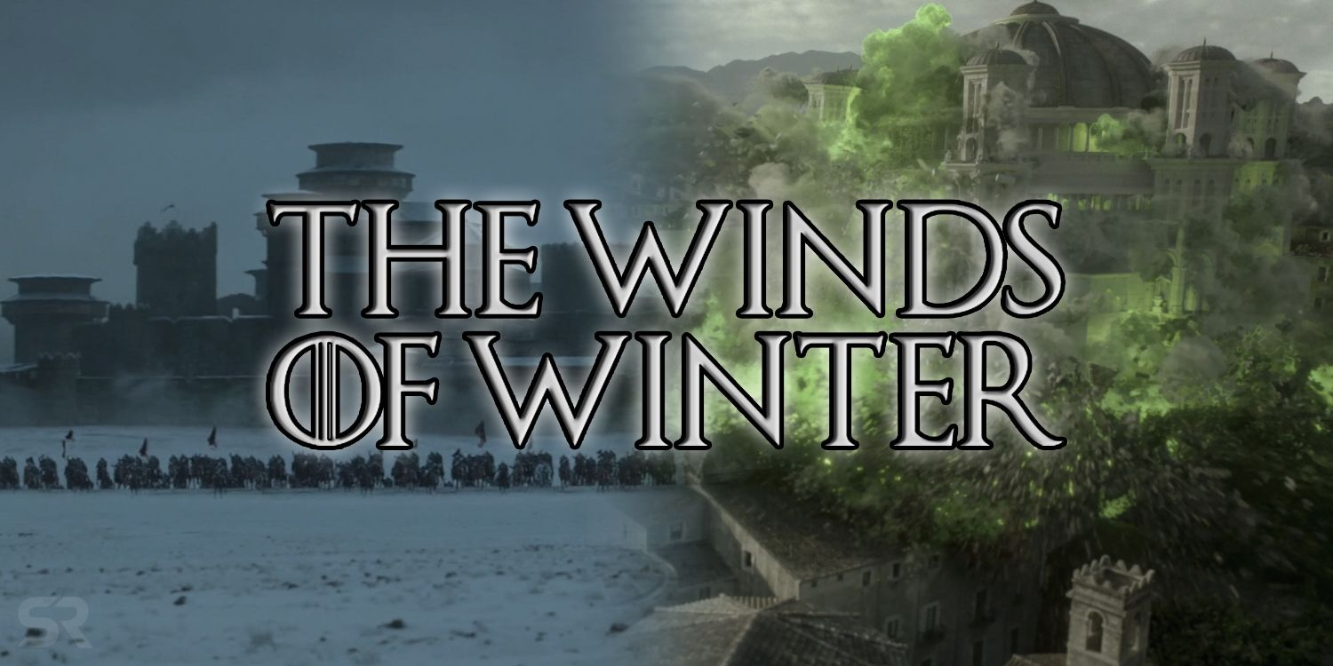Release Date Winds Of Winter >> When Will The Winds Of Winter Release? | ScreenRant