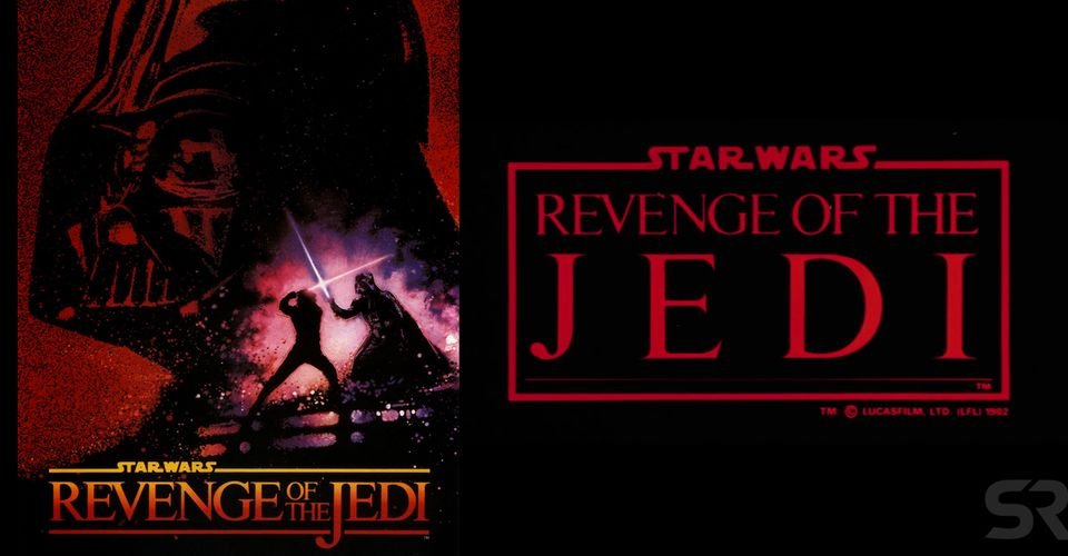 Star Wars Why The First Return Of The Jedi Poster Had The Wrong Title