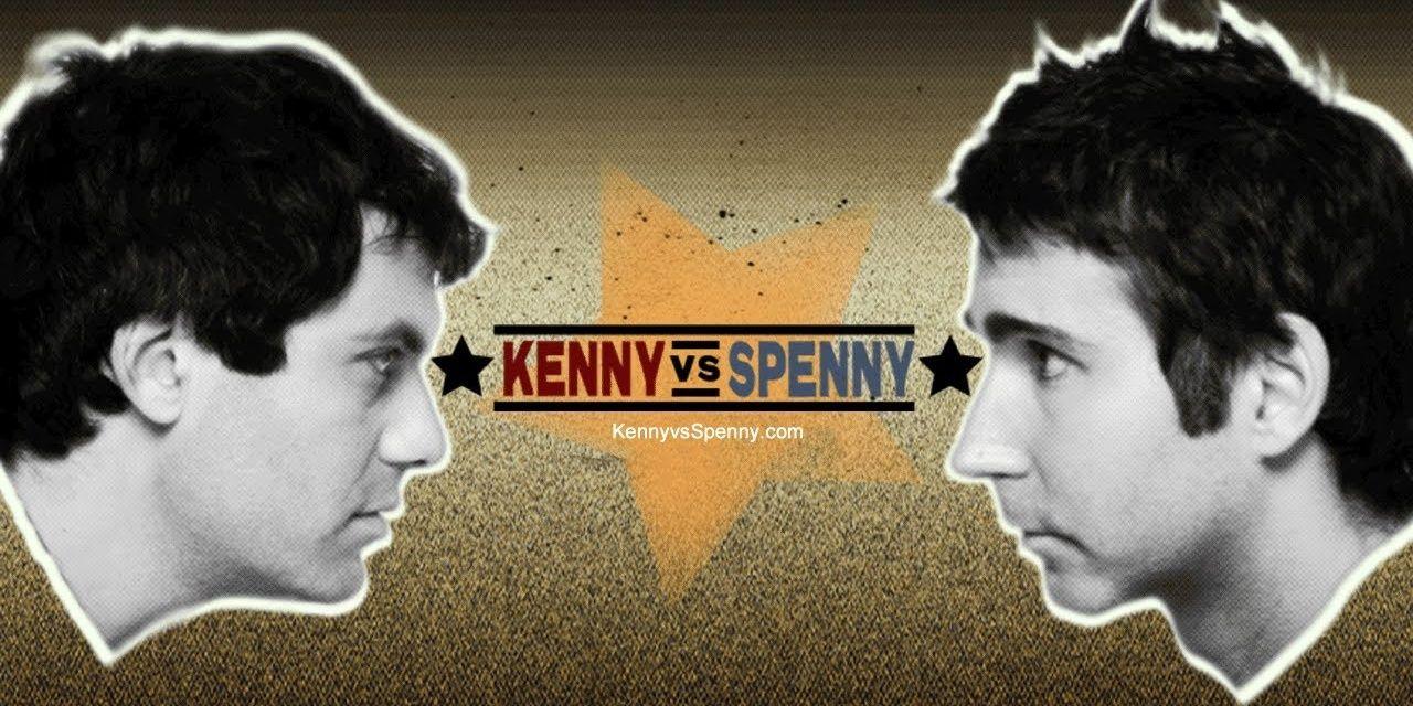 Kenny Vs Spenny 2019