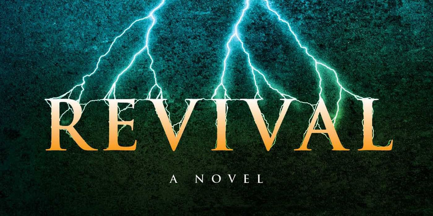 Stephen King's Revival Explained: Book Story & Movie Version